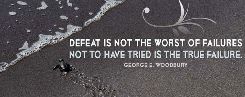 Defeat is not the worst of failures