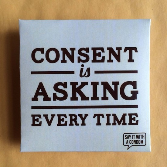 Consent_Is_Asking_Every_Time__condomn