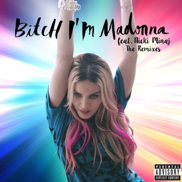 BITCH! SHE IS.... MADONNA